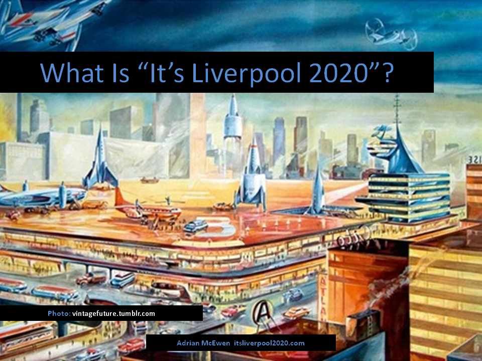 What is It's Liverpool 2020?