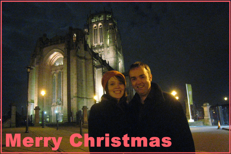 Christmas card showing us in front of the Anglican Cathedral in Liverpool
